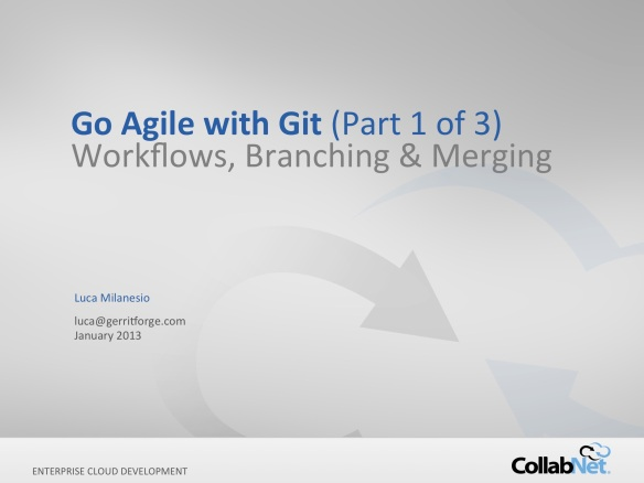 git+gerrit-webinar LM-20130111-Series-1 LS final-LM-fixes