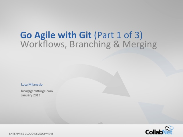 git+gerrit-webinar LM-20130111-Series-1 LS final-LM-fixes
