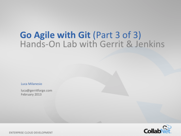 git+gerrit-webinar LM-20130208-Series-3 LS